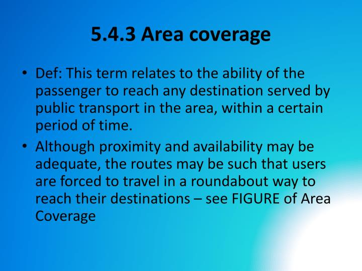 5.4.3 Area coverage
