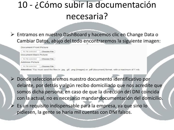 10 - ¿Cómo subir la documentación necesaria?