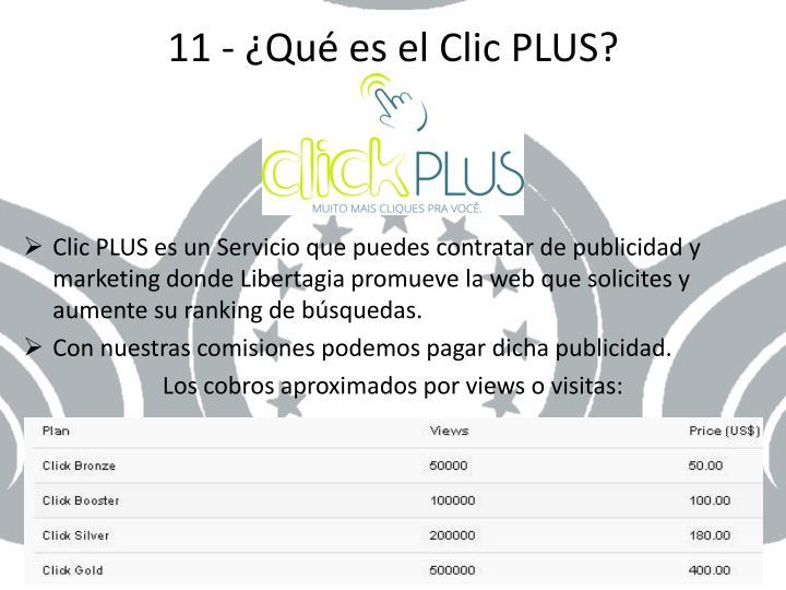 11 - ¿Qué es el Clic PLUS?