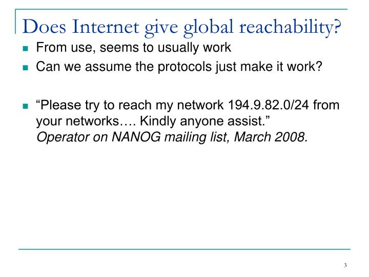 Does Internet give global reachability?