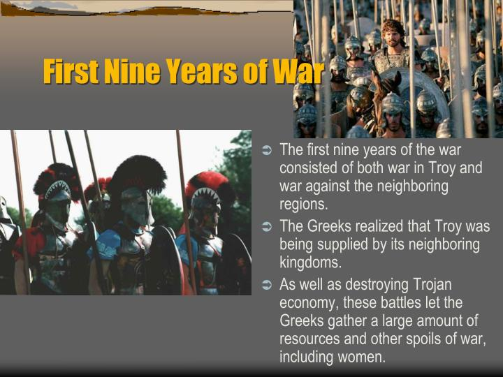 First Nine Years of War