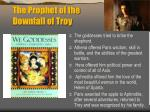 the prophet of the downfall of troy