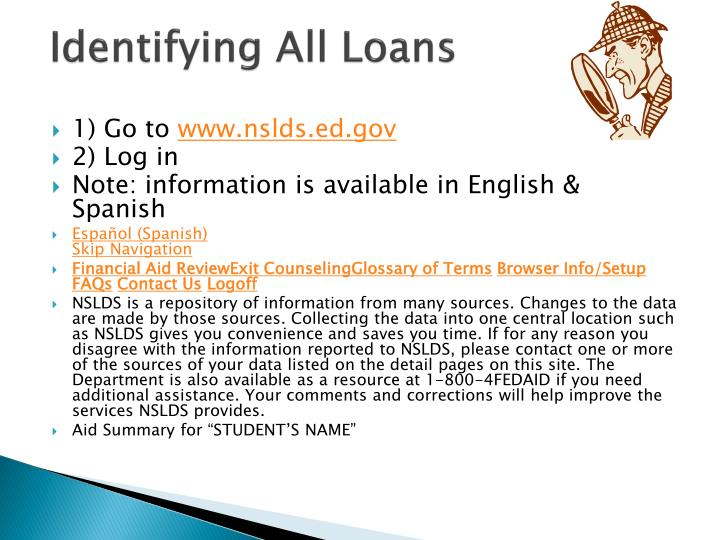 Identifying All Loans