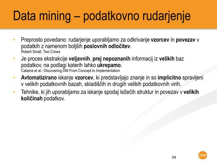 Data mining – podatkovno rudarjenje