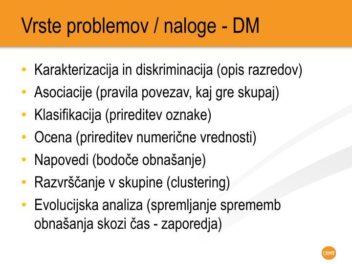 Vrste problemov / naloge - DM