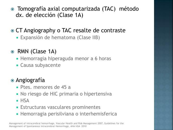 Tomografía axial computarizada (TAC)  método