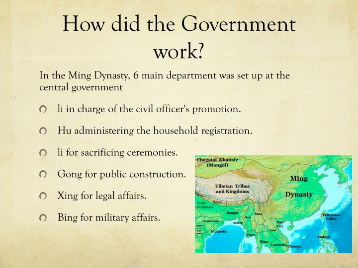 How did the Government work?