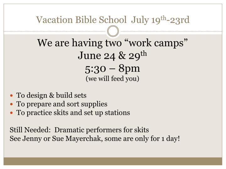 Vacation Bible School  July 19