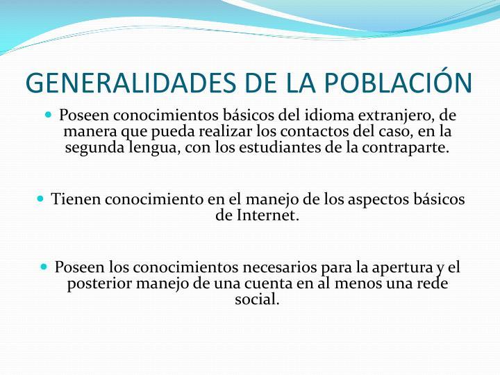 GENERALIDADES DE LA POBLACIÓN