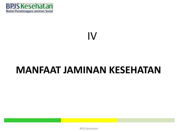 MANFAAT JAMINAN KESEHATAN