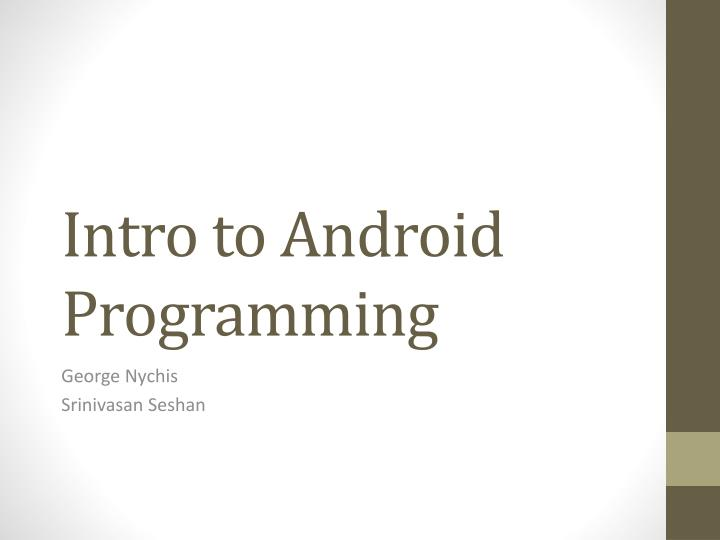 Intro to Android Programming