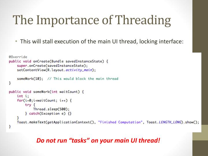 The Importance of Threading
