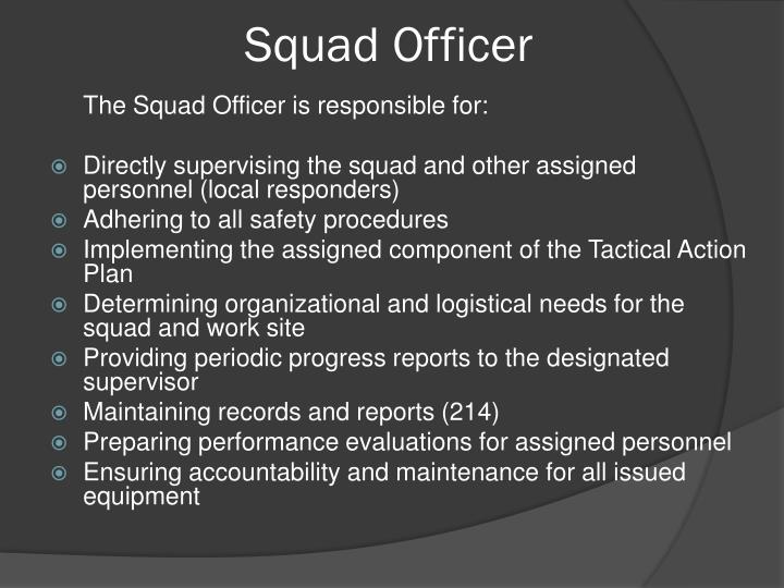 Squad Officer