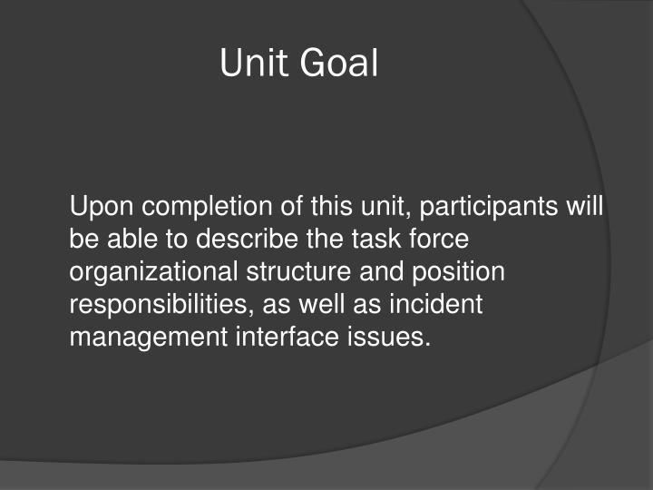 Unit Goal