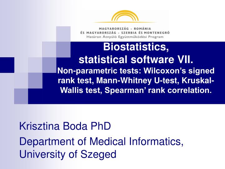 Krisztina boda phd department of medical informatics university of szeged