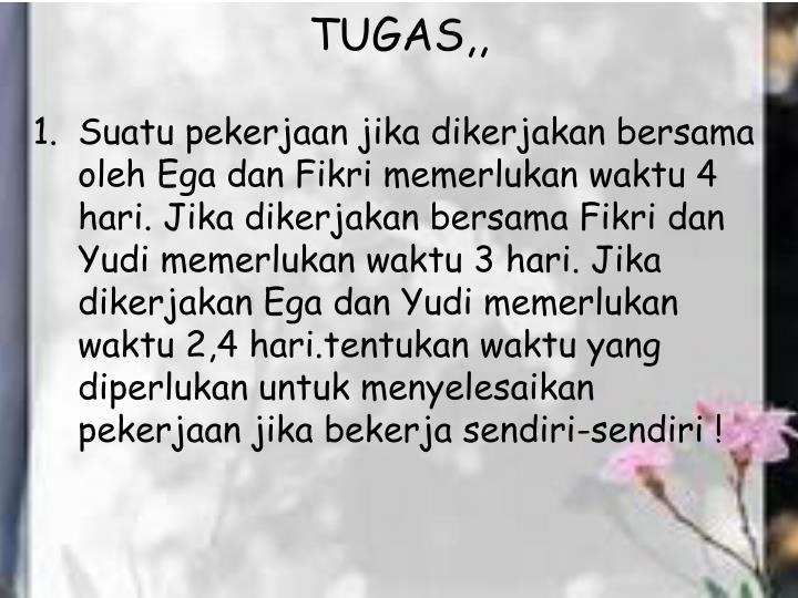 TUGAS,,