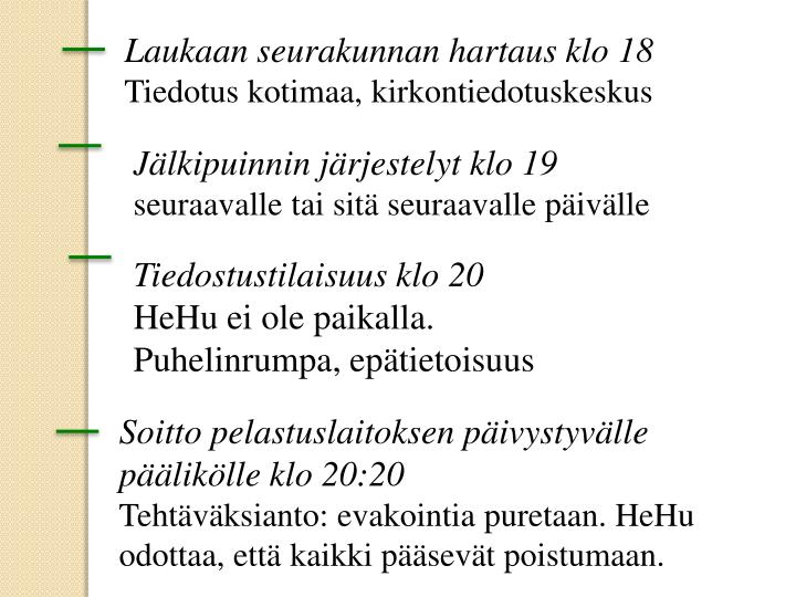 Laukaan seurakunnan hartaus klo 18