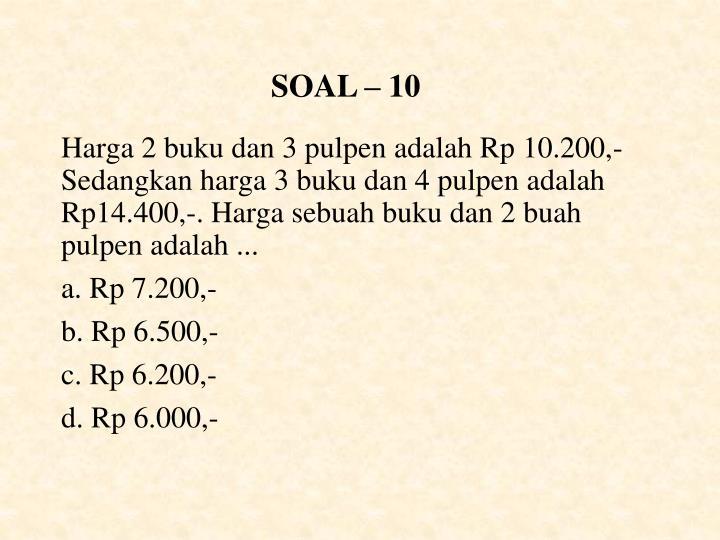 SOAL – 10