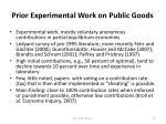 prior experimental work on public goods
