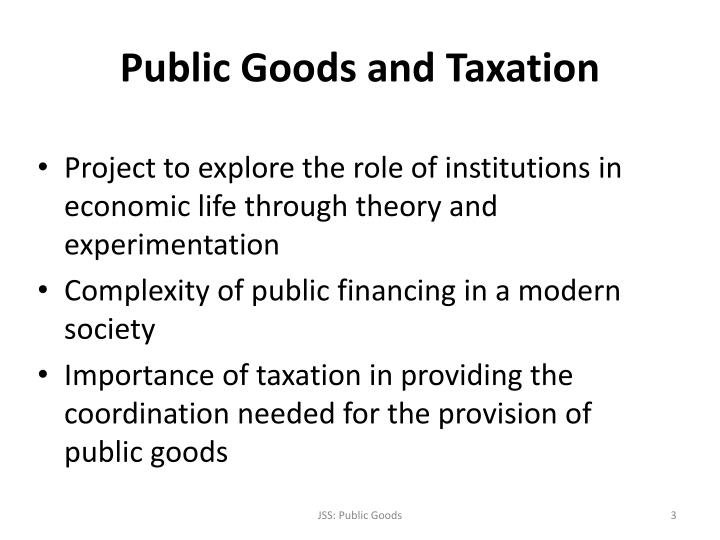 Public goods and taxation