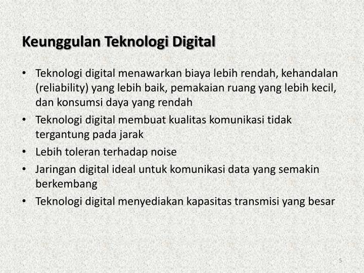 Keunggulan Teknologi Digital