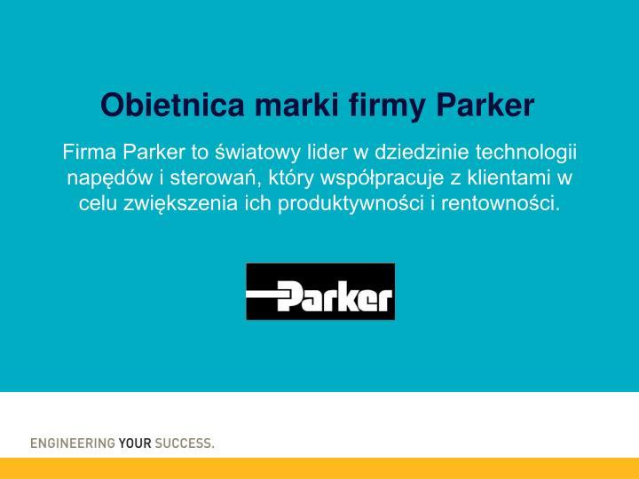 Obietnica marki firmy Parker