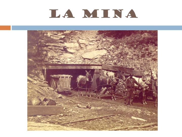 La mina