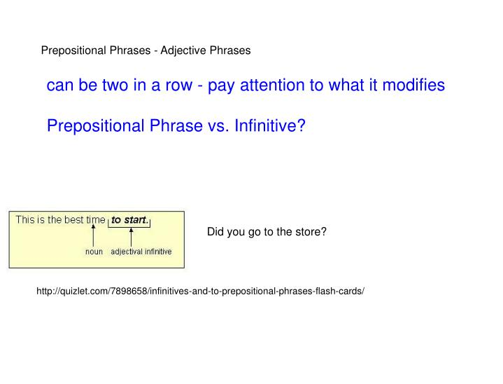 Prepositional Phrases - Adjective Phrases