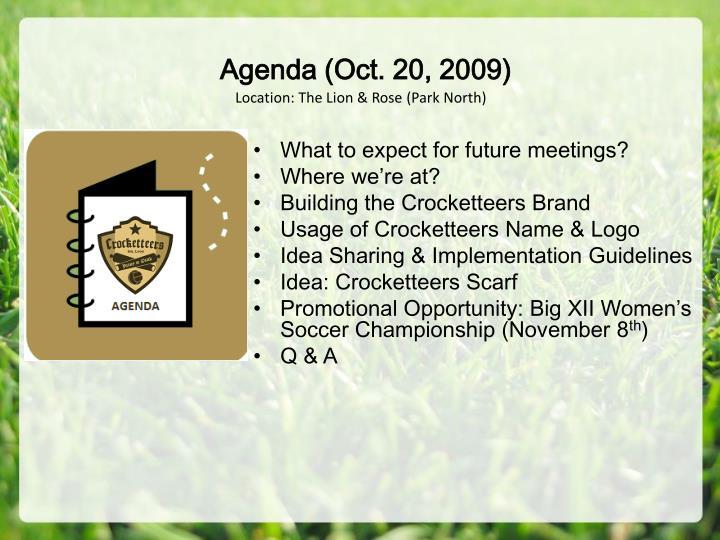 Agenda (Oct. 20, 2009)
