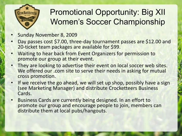 Promotional Opportunity: Big XII Women's Soccer Championship
