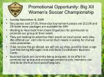 promotional opportunity big xii women s soccer championship