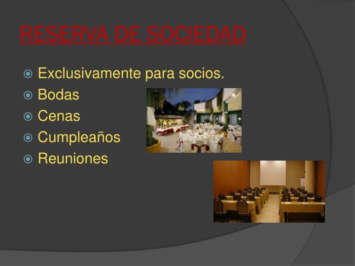 RESERVA DE SOCIEDAD