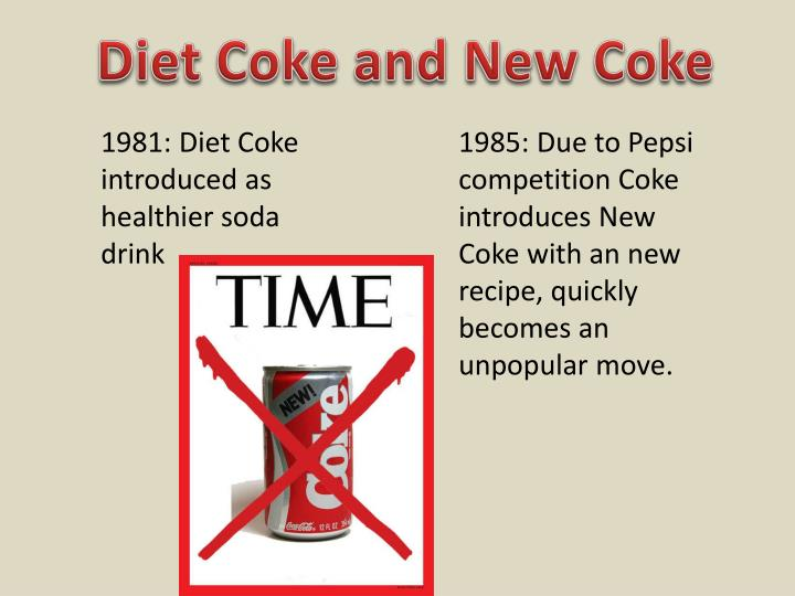 Diet Coke and New Coke