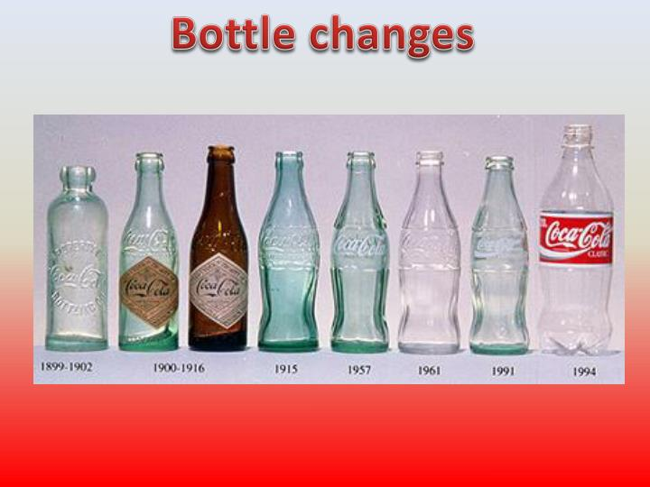 Bottle changes