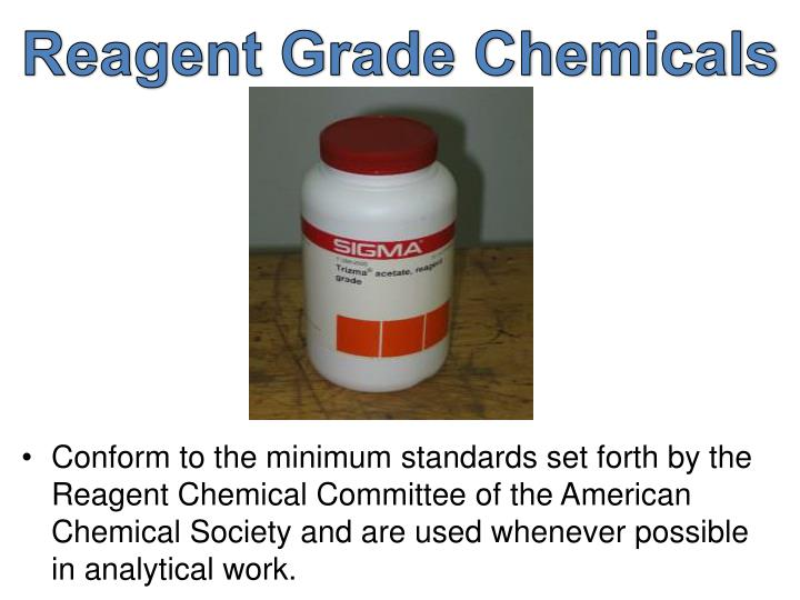 Reagent Grade Chemicals