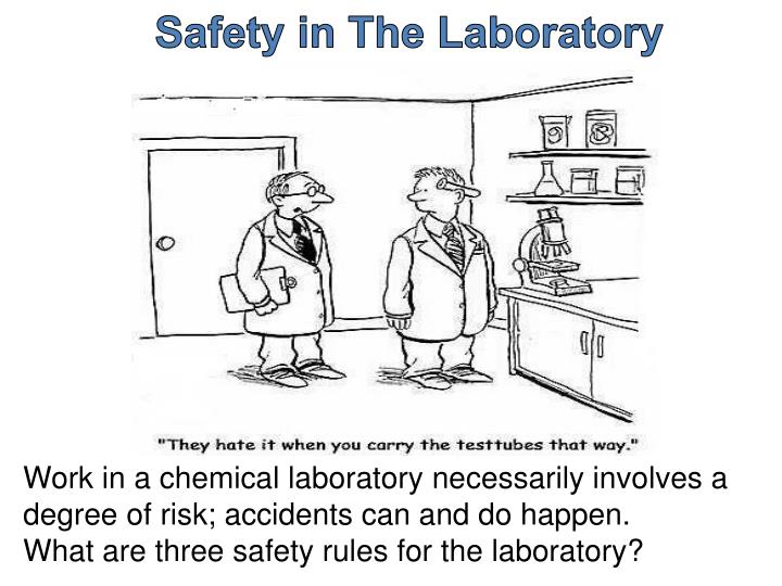 Safety in The Laboratory