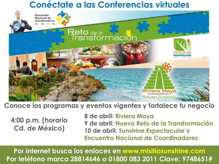 Conéctate a las Conferencias virtuales