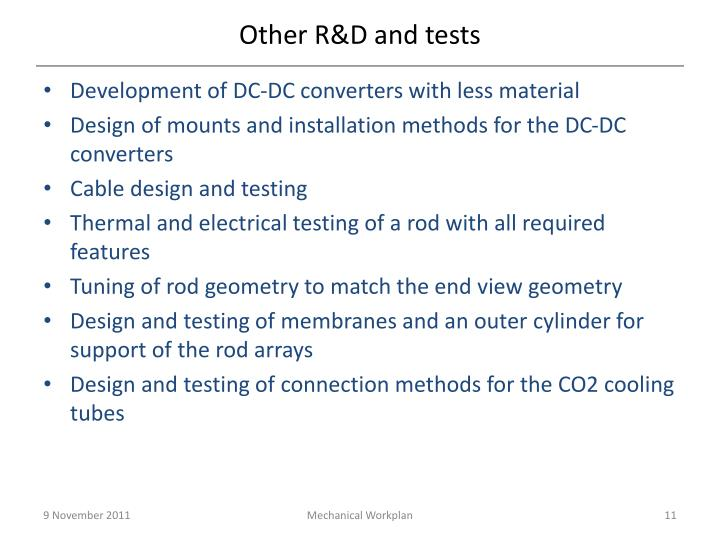 Other R&D and tests