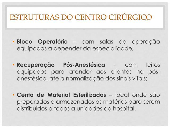 Estruturas do Centro Cirúrgico
