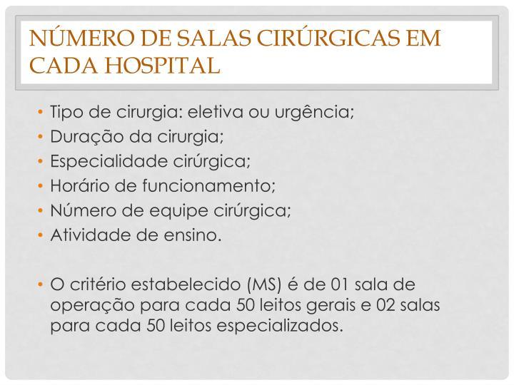 número de salas cirúrgicas em cada hospital
