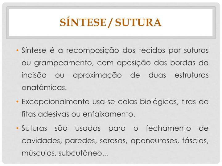 Síntese / sutura