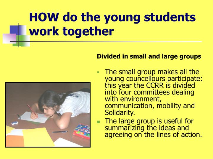 HOW do the young students work together