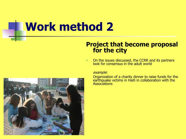 Work method 2