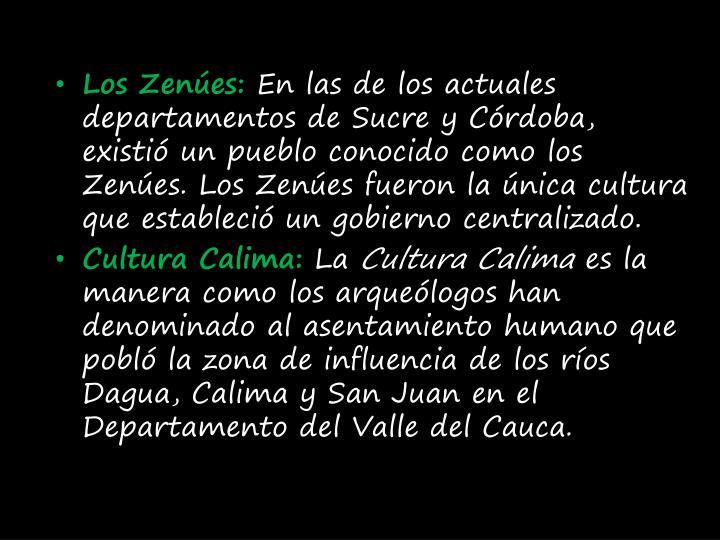 Los Zenúes: