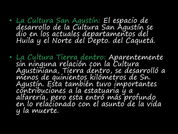 La Cultura San Agustín: