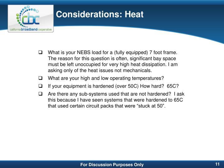 Considerations: Heat
