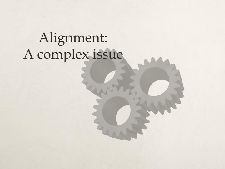 Alignment: