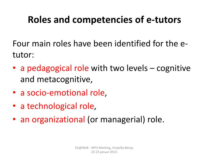 Roles and competencies of