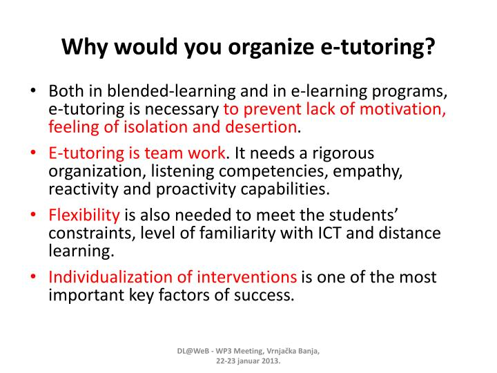 Why would you organize e-tutoring