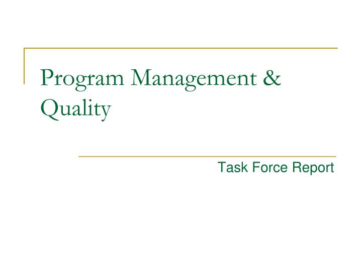 Program management quality
